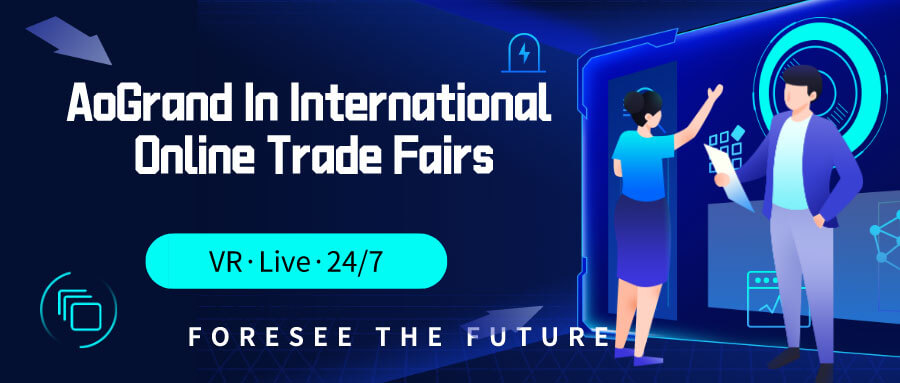 AoGrand in International Online Trade Fairs